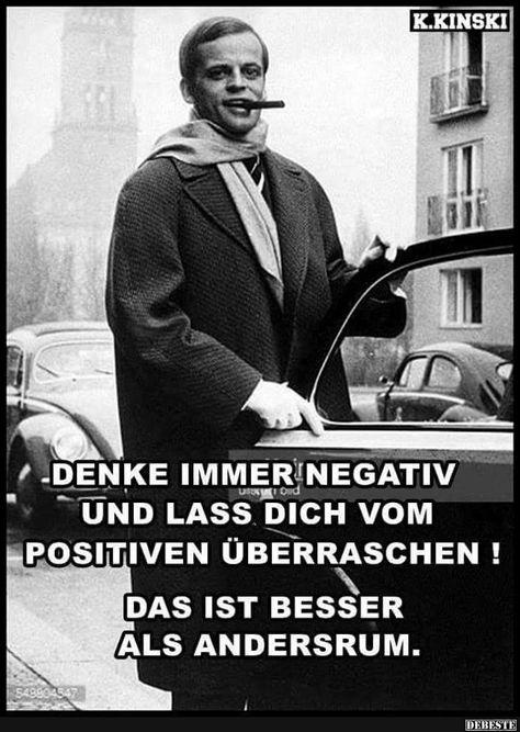 Denke immer negativ und lass dich vom positiven überraschen! | Lustige Bilder, Sprüche, Witze, echt lustig