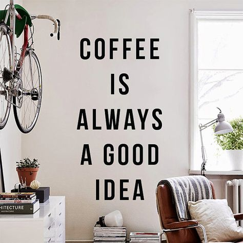 Coffee Is Always A Good Idea Large Wall Quote Wall Decal Funny