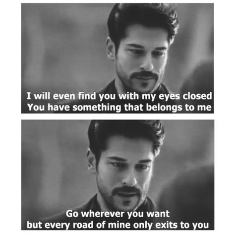 You Have Something That Belongs To Me Well Said Quotes Qoutes About Love Famous Movie Quotes