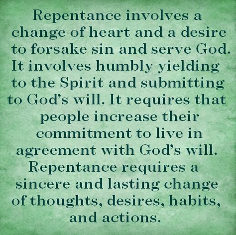 """Repentance- Yes we will still make mistakes, but in the end our sincere desire is """"God's will - not mine""""."""