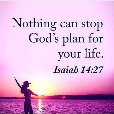 Nothing can stop God's plan for your life life quotes god inspirational quotes life lessons wisdom quotes - - Biblical Quotes, Prayer Quotes, Scripture Quotes, Religious Quotes, Bible Scriptures, Spiritual Quotes, Faith Quotes, Wisdom Quotes, Heart Quotes
