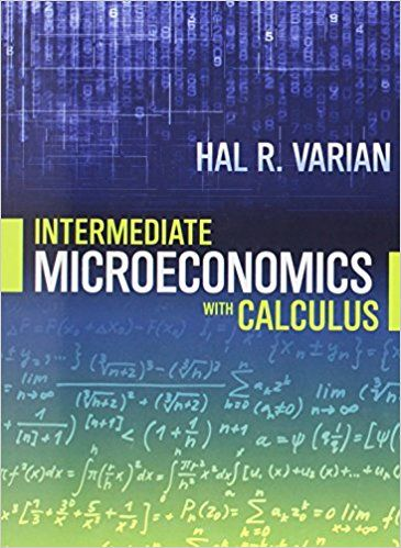 Test Bank For Intermediate Microeconomics With Calculus A