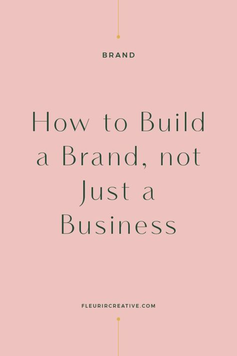 How to Build a Brand, Not Just a Business | Fleurir Online