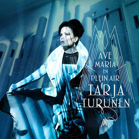 """Tarja - AVE MARIA – EN PLEIN AIR - 12 beautiful """"Ave Maria"""" songs by a wide variety of composers - OUT NOW."""