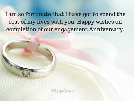 Engagement Anniversary Wishes To Fiance Engagement Anniversary
