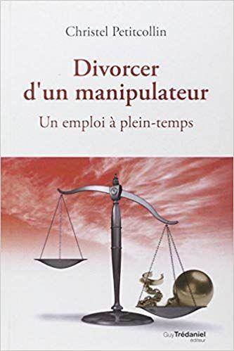 Divorcer D Un Manipulateur Lire Pdf Epub Telecharger En Francais