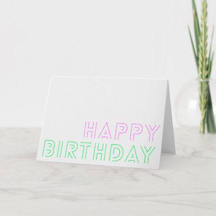 Happy Birthday Neon Pink Green Funky Retro Disco Card Zazzle Com Happy Birthday Greeting Card Custom Holiday Card Happy Birthday