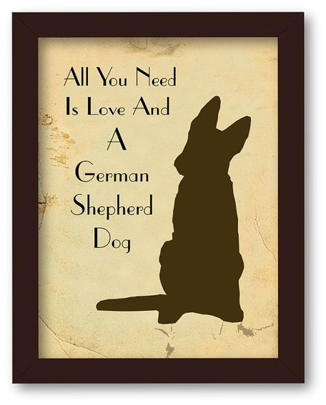 All You Need is Love and German Shepherd Dog, Quote Art Print