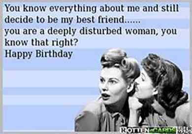 50 Funny Birthday Quotes To Send To Your Best Friend On Her Big Day Your Happy Birthday Quotes Funny Happy Birthday Quotes For Friends Friend Birthday Quotes