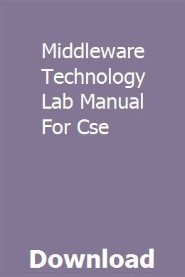 Middleware Technology Lab Manual For Cse Technology Lab Manual Computer Science Engineering