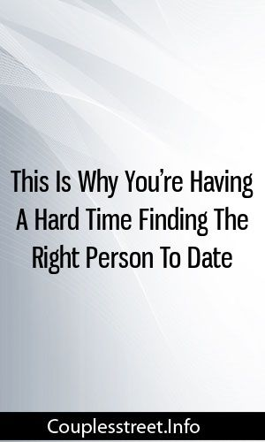 How to know you re dating the right person