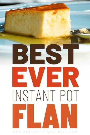 Instant Pot Flan Recipe Evaporated Milk Recipes Pot Cakes Milk Recipes