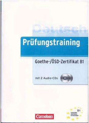 كتاب Goethe Osd Zertifikat B1 بصيغه Pdf الصوتيات تعلم الالمانية بسهولة German Language Learning Goethe Books