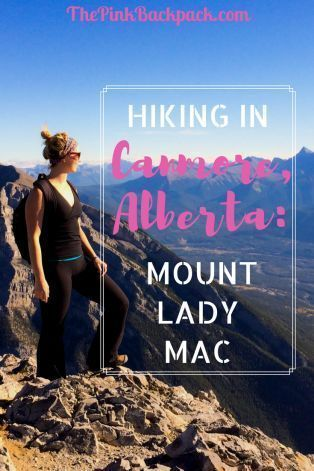 Mountain Hiking In Canmore Alberta Hiking Travel Activities