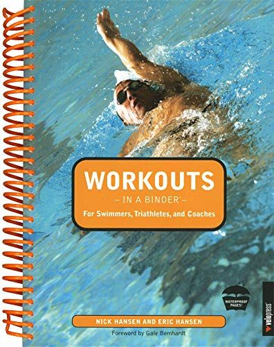 Read Book Workouts In A Binder For Swimmers Triathletes And Coaches Download Pdf Free Epub Mobi Ebooks Swimming Workout Swim Coach Triathlete