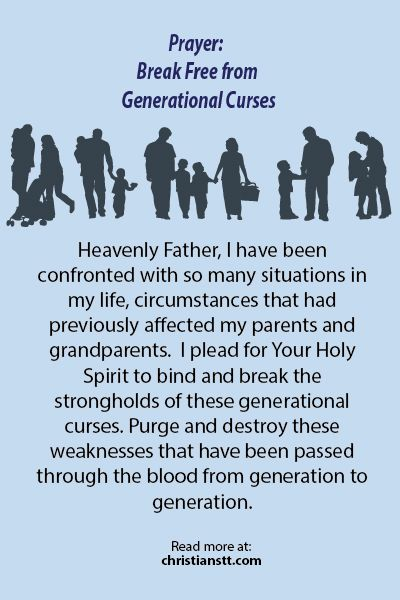 Prayer: Break Free from Generational Curses I plead for Your