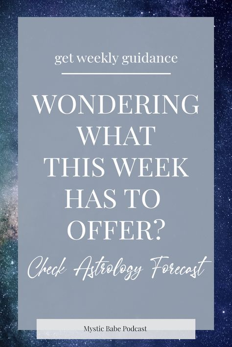 You can find out the energies of the Planets and what it offers for you for this week. There is no need to get frustrated anymore! #astrology #weeklyforecast #mystical