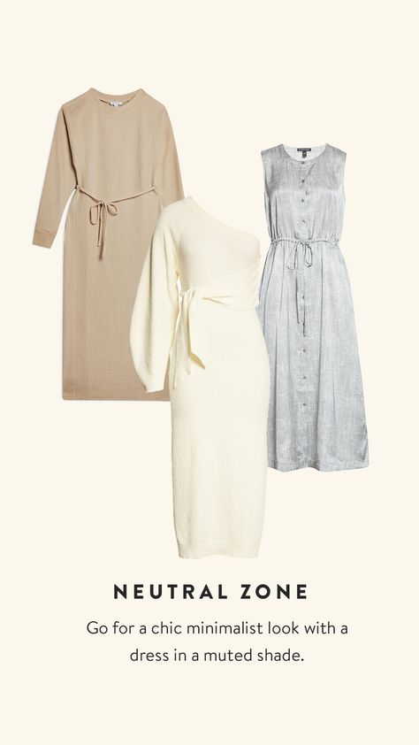 Go for a chic minimalist look with a dress in a muted shade. Opt for a knit dress that is equal parts chic and comfortable for WFH.