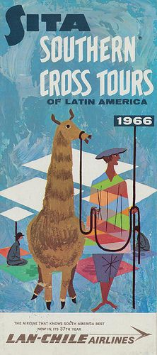Sita Southern Cross Tours of Latin America 1966 by Lan-Chile Airlines via flickr