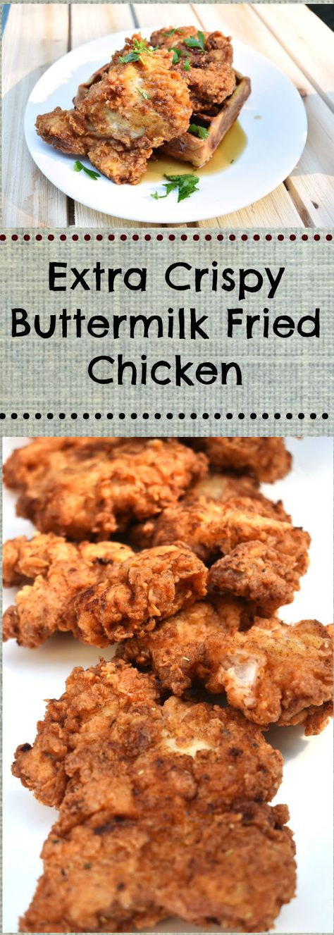 Extra Crispy Buttermilk Fried Chicken Recipe With Images Buttermilk Fried Chicken Fried Chicken Soul Food