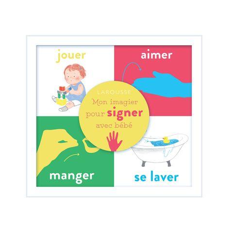 Livre Mon Imagier Pour Signer Avec Bebe Pour Enfant Des La