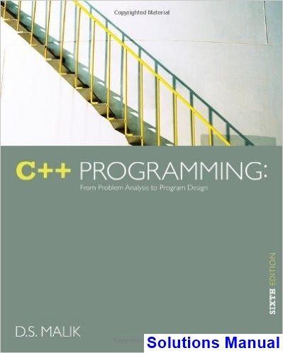 C Programming From Problem Analysis To Program Design 6th