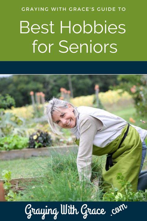 Best Hobbies for Seniors (Physcial & Mental Wellness)