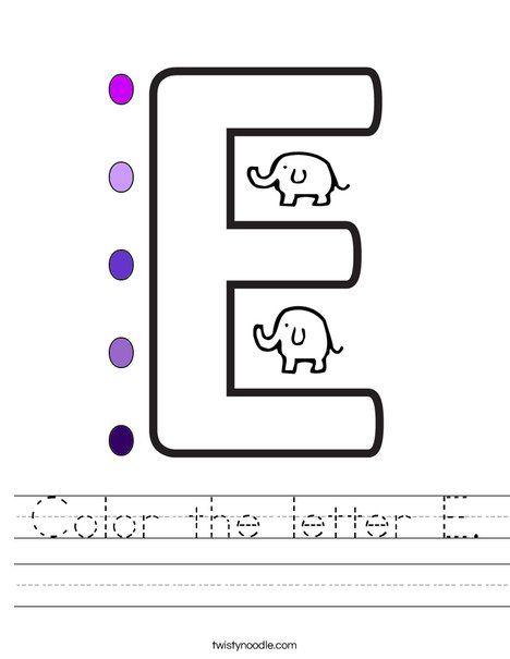Color The Letter E Worksheet Twisty Noodle Letter E Worksheets Lettering Letter E