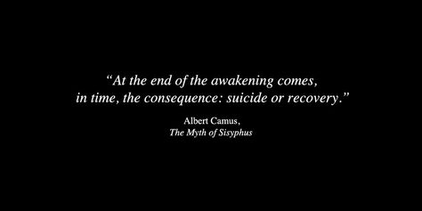 Albert Camus from The Myth of Sisyphus Poem Quotes, Quotable Quotes, Words Quotes, Life Quotes, Sayings, Albert Camus Quotes, Favorite Quotes, Best Quotes, Dark Quotes
