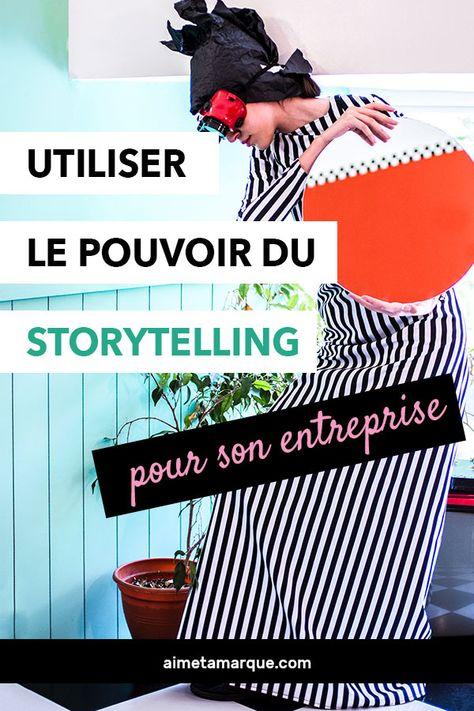 Le storytelling : la stratégie à adopter pour ton entreprise | aime ta marque