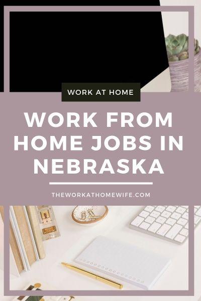 Legit Companies Offering Work From Home Jobs In Nebraska With