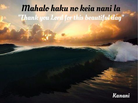 """""""Thank you Lord for this beautiful day"""""""