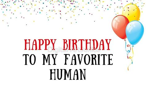 #happybirthday #birthdaycards #greetingcards #funnycards #favoritehuman #people #birthdayquotes #birthdaywishes #hipster #cool #funny #memes #jokes #puns #redbubble #giftideas #giftsforhim #giftsforher #bff #family #love #friendship #cute #cutecards #viral #popular #trendy  #trending #cards #snailmail #stationary #balloons #party #husbandgifts #boyfriendgifts #lovecards #giftsformum #giftsforfriends #popculture #justbecause #favorite #human #people #lovelife #gifts