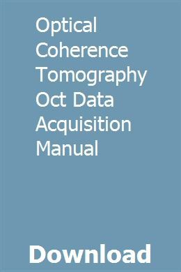 Optical Coherence Tomography Oct Data Acquisition Manual Computer Architecture Accounting Principles Chemistry Book Pdf