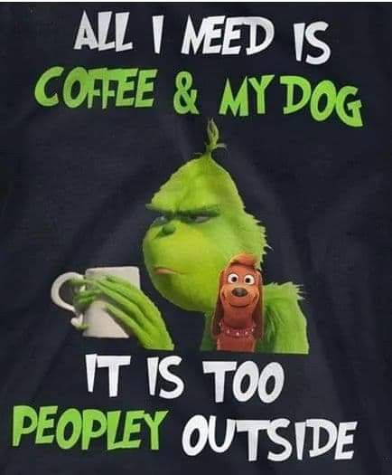 My Dog That Is Christmas Humor Grinch Quotes Funny Quotes