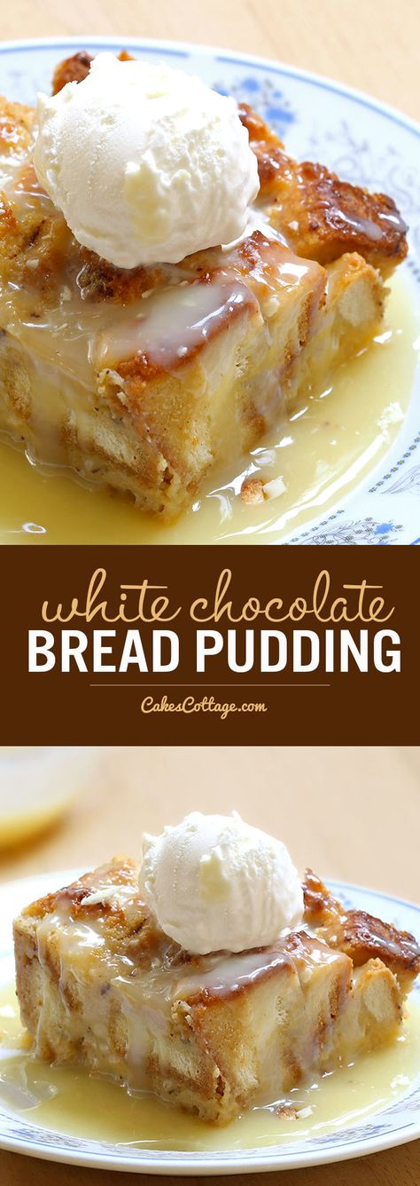 White Chocolate Bread Pudding - Cakescottage Rich, warm and comforting white chocolate pudding, served with decadent semi-sweet white chocolate sauce, represents everything I love about the holidays. White Chocolate Sauce, Chocolate Blanco, Chocolate Chocolate, Easy White Chocolate Bread Pudding Recipe, Moist Bread Pudding Recipe, Bread Pudding Sauce, Chocolate Pudding Desserts, White Chocolate Desserts, Pudding Recipes