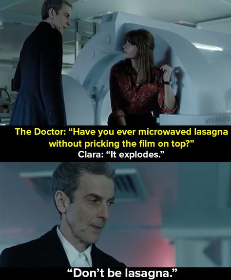 """When the Twelfth Doctor (Peter Capaldi) said this to Clara (Jenna-Louise Coleman). 20 """"Doctor Who"""" Moments That People Say Have Helped Them Undécimo Doctor, Doctor Who Funny, Twelfth Doctor, Doctor Who Quotes, Doctor Who Humor, Medical Doctor, Geronimo, Face Of Boe, Michael Gambon"""