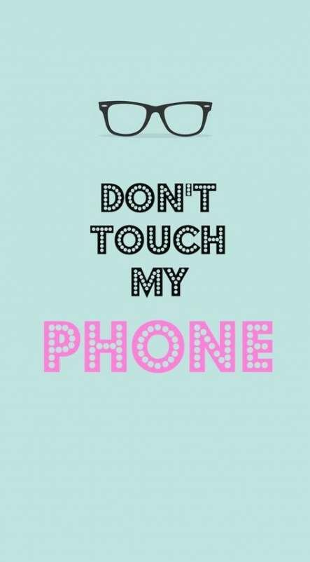 30 Trendy Wallpaper Android Lockscreen Samsung Dont Touch My Phone Wallpapers Funny Phone Wallpaper Android Wallpaper
