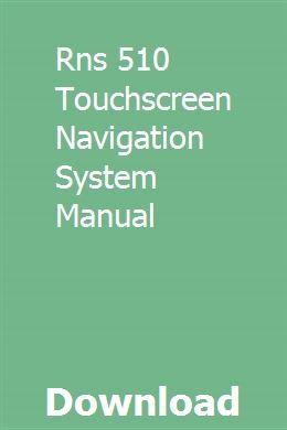 Rns 510 Touchscreen Navigation System Manual   tingronemel