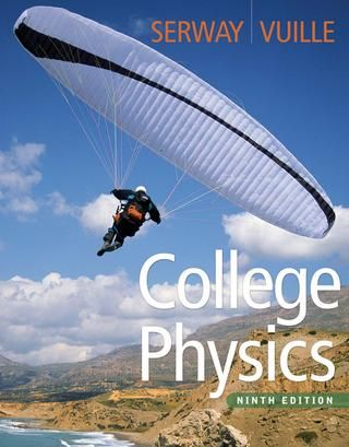 College Physics 9th Edition Raymond A Serway Jerry S Faughn Chris Vuille 001 Collegephysicsserwayandvuille College Physics Physics Physics Textbook