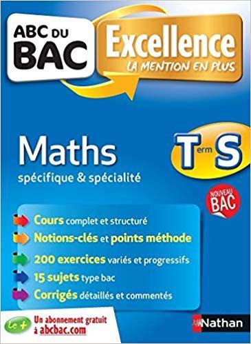 Abc Du Bac Excellence Maths Term S Specifique Et Specialite Pdf Gratuit Telecharger Livre Ebook Abc Book Finder