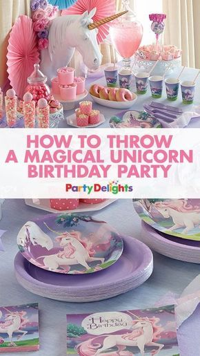 How to Throw a Magical Unicorn Birthday Party | birthday planning