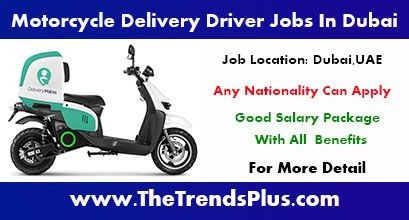Motorcycle Delivery Driver Vacancies In Dubai Delivery Driver