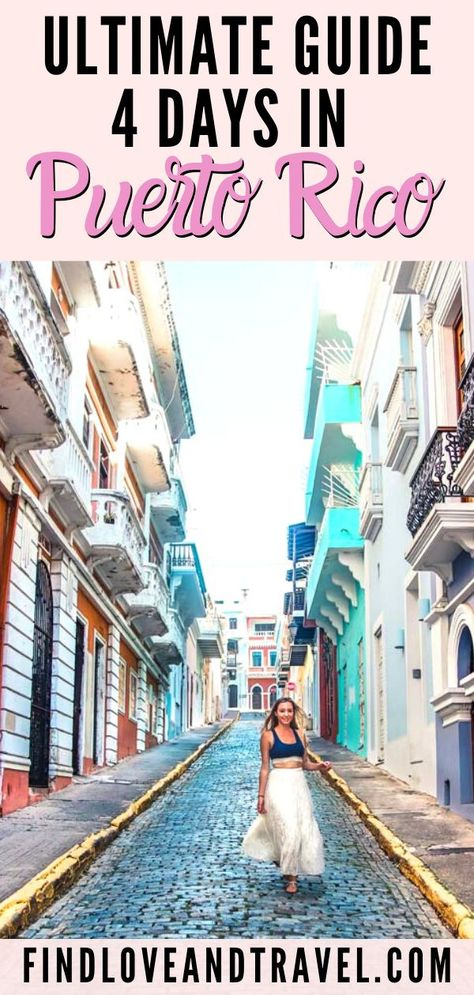 Epic Puerto Rico 4 Day Travel Itinerary | Find Love & Travel