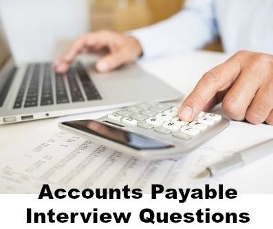 Accounting Job Interview Questions for accounts payable and