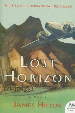 Lost Horizon by James Hilton.