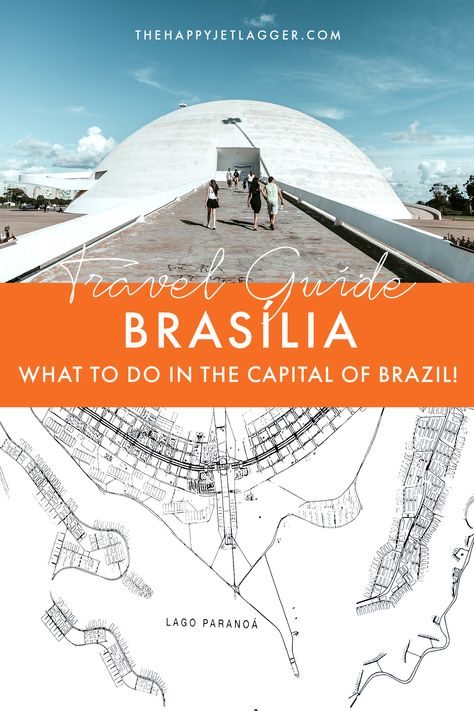 10 Top Things to Do in Brasília ➣ The coolest spots!