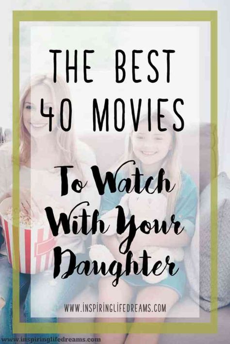 40 Best Movies For Girls - Movies To Watch With Your Daughter The 40 Best Movies To Watch With Your Daughter! // Inspiring Life Dreams --The 40 Best Movies To Watch With Your Daughter! Family Movie Night, Family Movies, My Princess, Best Kids Movies Ever, Movies For Kids, Best Teen Movies, Parenting Advice, Kids And Parenting, Peaceful Parenting