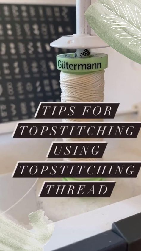 Tips for topstitching