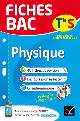 Fiches Bac Physique Tle S Enseignement Specifique Fiches De Revision Terminale S Il A Ete Ecrit Par Quelqu Un Qui Est Connu Co Bac Svt Bac Maths Terminale S